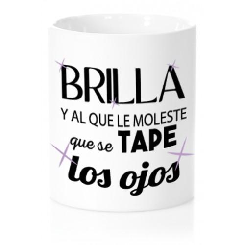 Taza Brilla